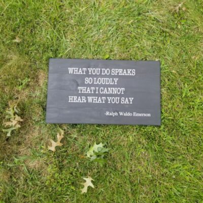 e25 what you do speaks so loudly