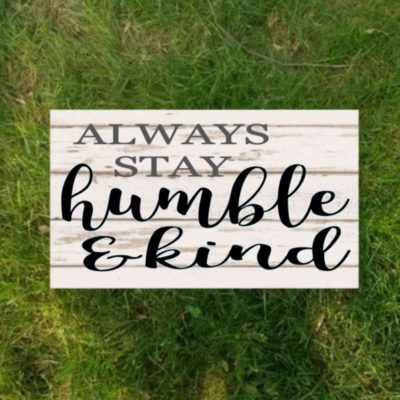 e3 always stay humble & kind