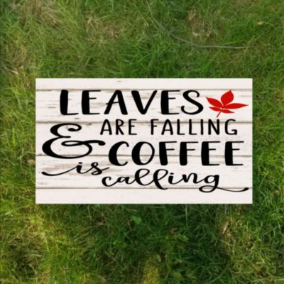 fw6 leaves are falling & coffee is calling